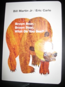 A picture of the cover of Brown Bear, Brown Bear, What Do You See?